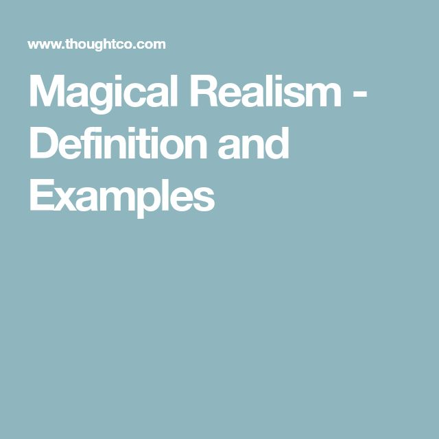 Magical Realism - Definition and Examples