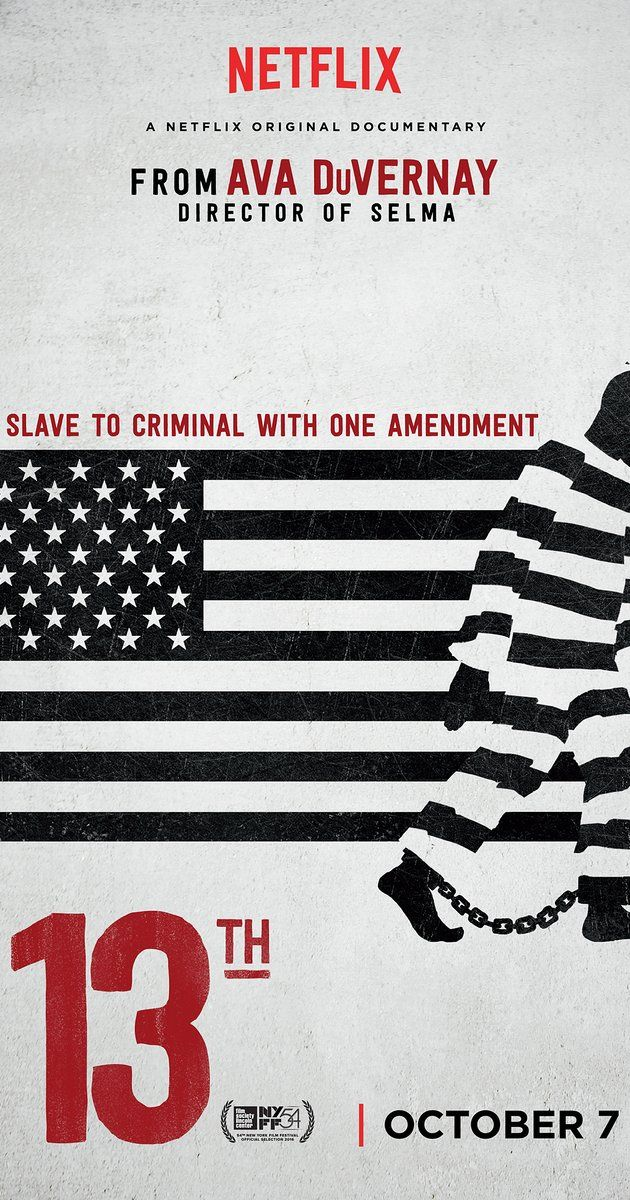 Directed by Ava DuVernay.  With Jelani Cobb, Angela Davis, Henry Louis Gates, Marie Gottschalk. An in-depth look at the prison system in the United States and how it reveals the nation's history of racial inequality.