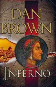 Dan Brown - Inferno.  A must-read for fans of the Robert Langdon character.