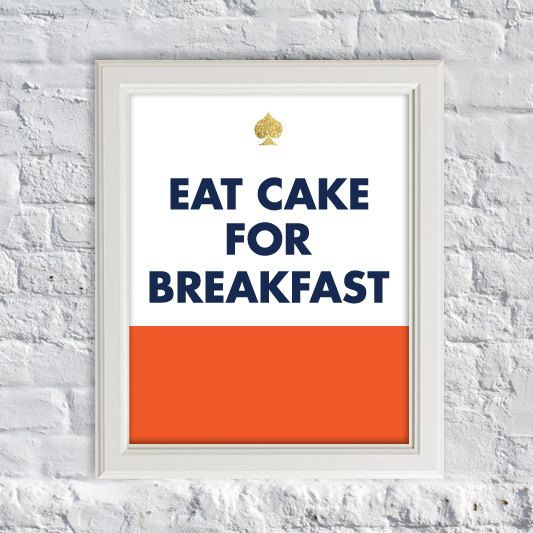 Kate Spade Inspire Quotes  Eat Cake For by SubloadTravellers, $12.00