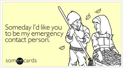 someday I'd like you to be my emergency contact person :): I Like You, Funnies Pics, True Love, Someday I D, Emergency Contact Personal, Awww So, Inspiration Quotes, Cute Funnies Quotes, Picks Up Line