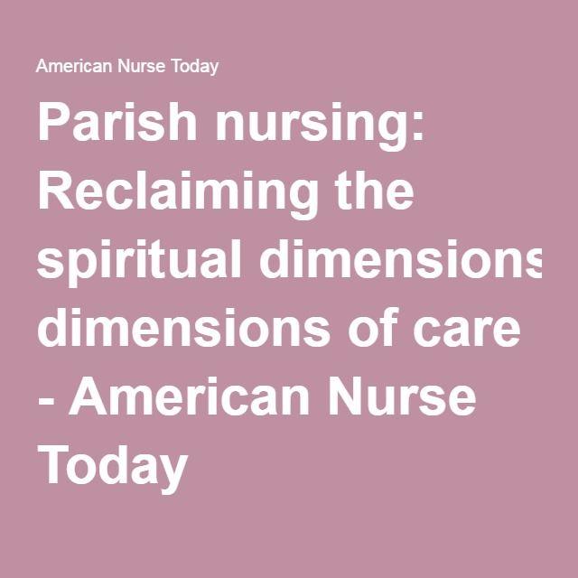 Parish nursing: Reclaiming the spiritual dimensions of care - American Nurse Today