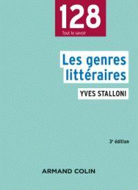 Yves Stalloni - Les genres littéraires. https://hip.univ-orleans.fr/ipac20/ipac.jsp?session=14981Q7530X50.1795&profile=scd&source=~!la_source&view=subscriptionsummary&uri=full=3100001~!617608~!0&ri=1&aspect=subtab48&menu=search&ipp=25&spp=20&staffonly=&term=les+genres+litt%C3%A9raires+stalloni&index=.GK&uindex=&aspect=subtab48&menu=search&ri=1