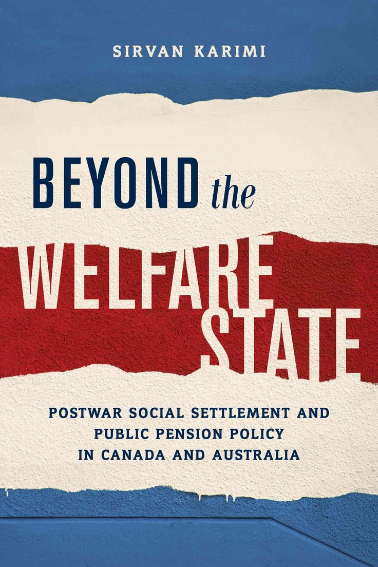 best ideas about welfare state red state beyond the welfare state postwar social settlement and public pension policy in and
