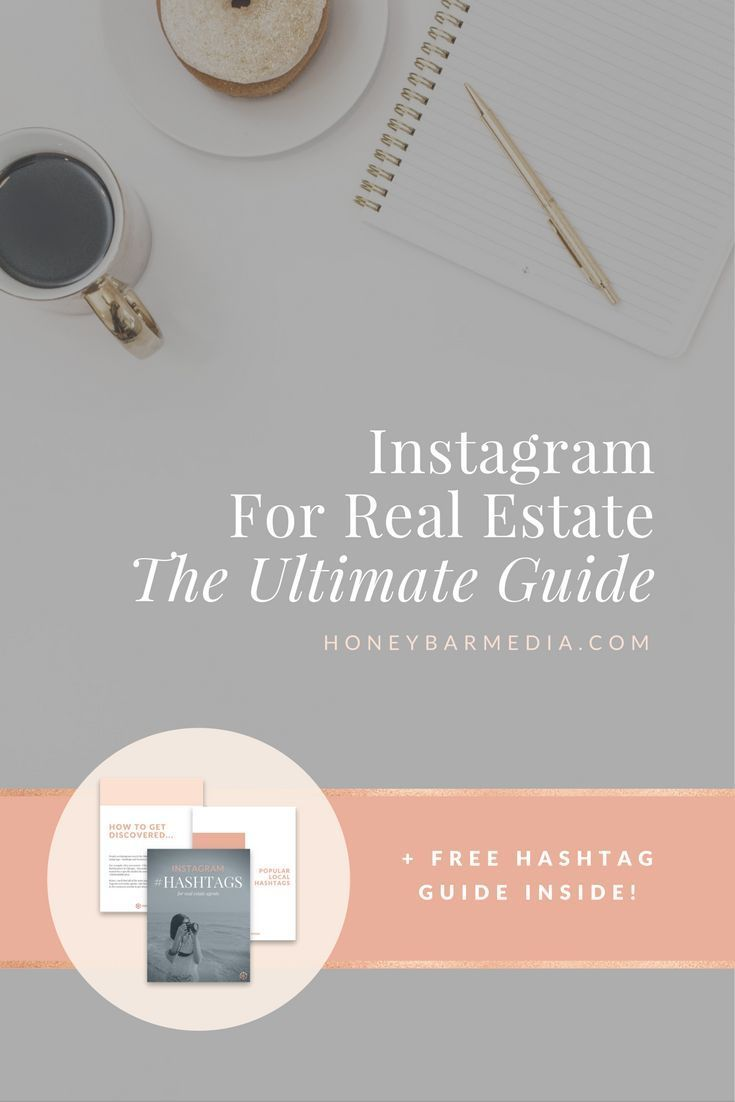 Instagram For Real Estate The Ultimate Guide Getting Into Real