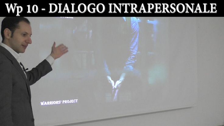Wp 10 -  Comunicazione Intrapersonale