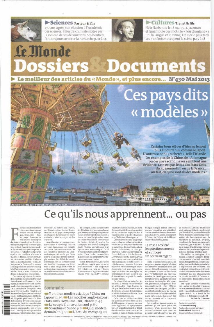 Le Monde Dossiers & Documents/  Au sommaire : y a-t-il un modèle asiatique ?  Les modèles anglo-saxons ? / Le couple franco-allemand / Scandinave Suède / Quel modèle demain ?