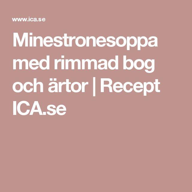 Minestronesoppa med rimmad bog och ärtor | Recept ICA.se