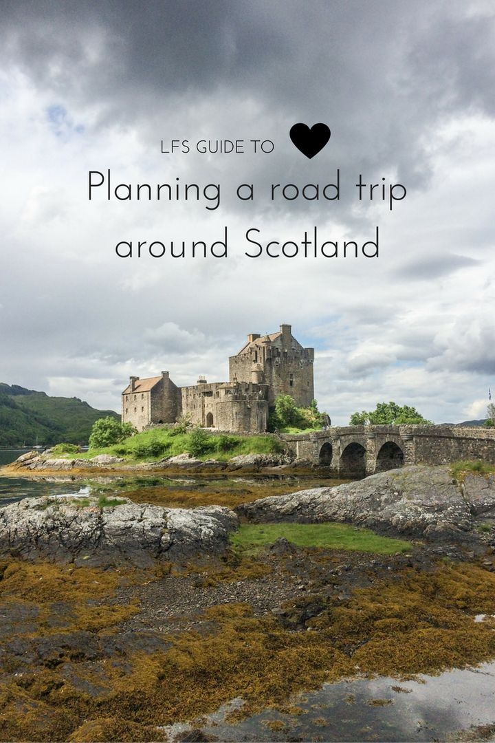 Planning a road trip around Scotland. How to book accommodation, find the best place to stop and route plan.