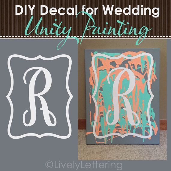 Unity Candle alternative / Wedding Unity Ideas: DIY Unity Painting for wedding ceremony. Vinyl lettering is used as a stencil on canvas, and removed after the paint is dry. Voila! A personalized Canvas Sign for newlyweds to display in their home!
