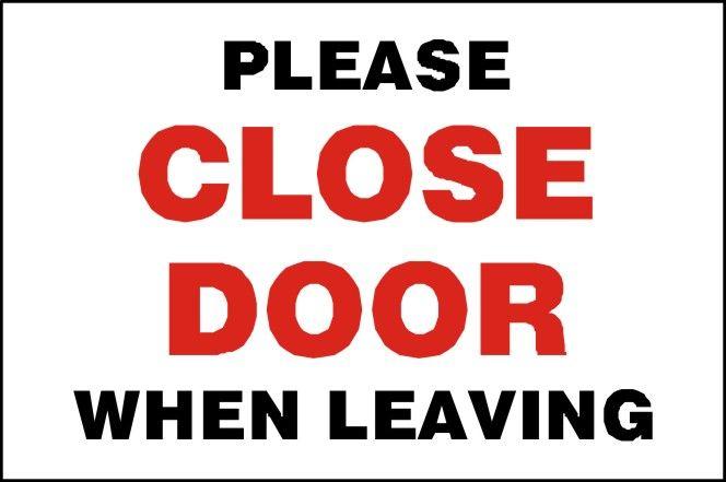 Shut The Door : Shut door aluminum signs self storage promotional