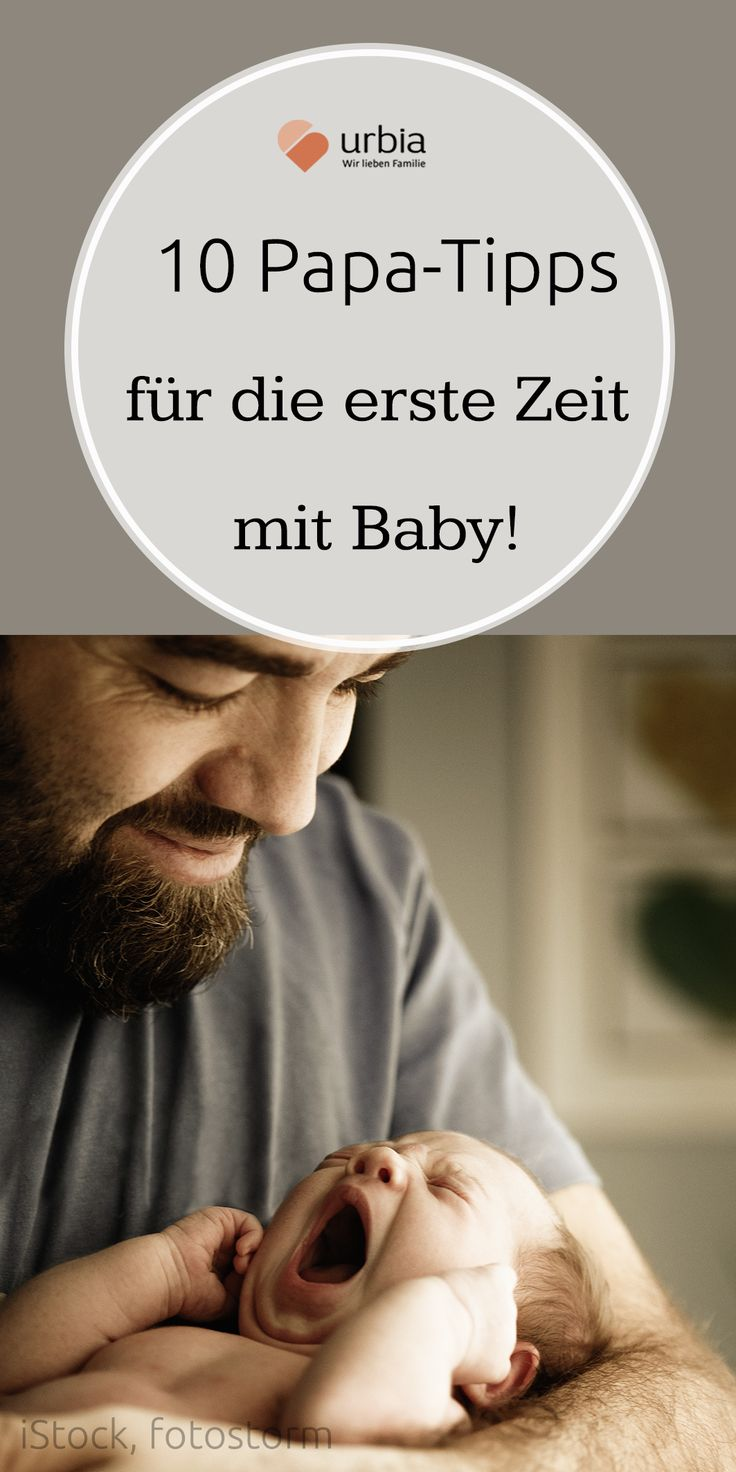 10 Papa-Tipps für die erste Zeit mit Baby – Nina H