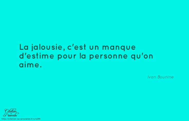 Citation jalousie | citations en français | Pinterest