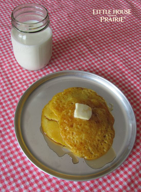 Johnny cakes - Old-fashioned pioneer recipes from Little House on the Prairie