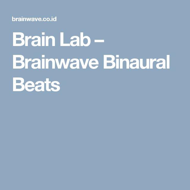 Brain Lab – Brainwave Binaural Beats