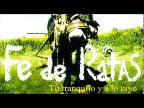 Fe de Ratas - Sin Haber Jugao