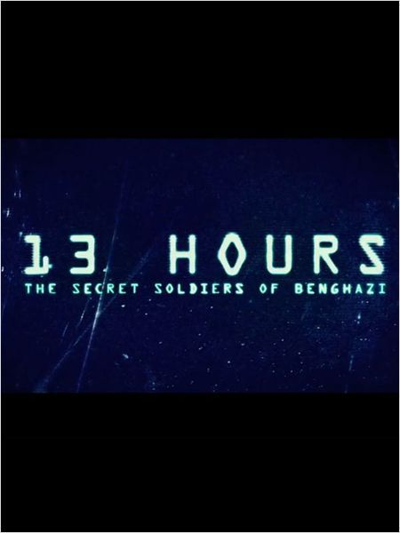 Télécharger 13 Hours 2016 Qualité DVDRip | FRENCH Nom original du film : 13 Hours : The Secret Soldiers of Benghazi Réalisé par : Michael Bay Avec : John Kr