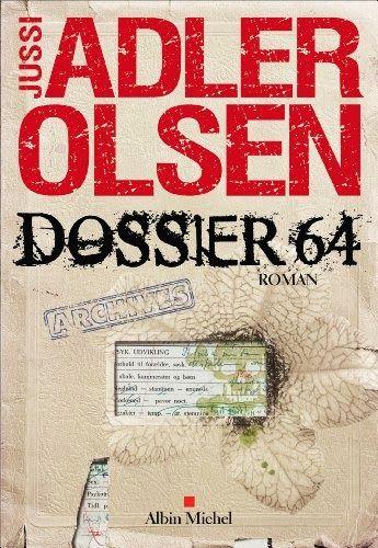 Chronique de Dossier 64 de Jussi Adler-Olsen
