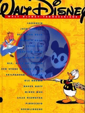 """""""Walt Disney-tegneseriene - en serierevy i anledning Walt Disneys 100 år"""" av Disney"""