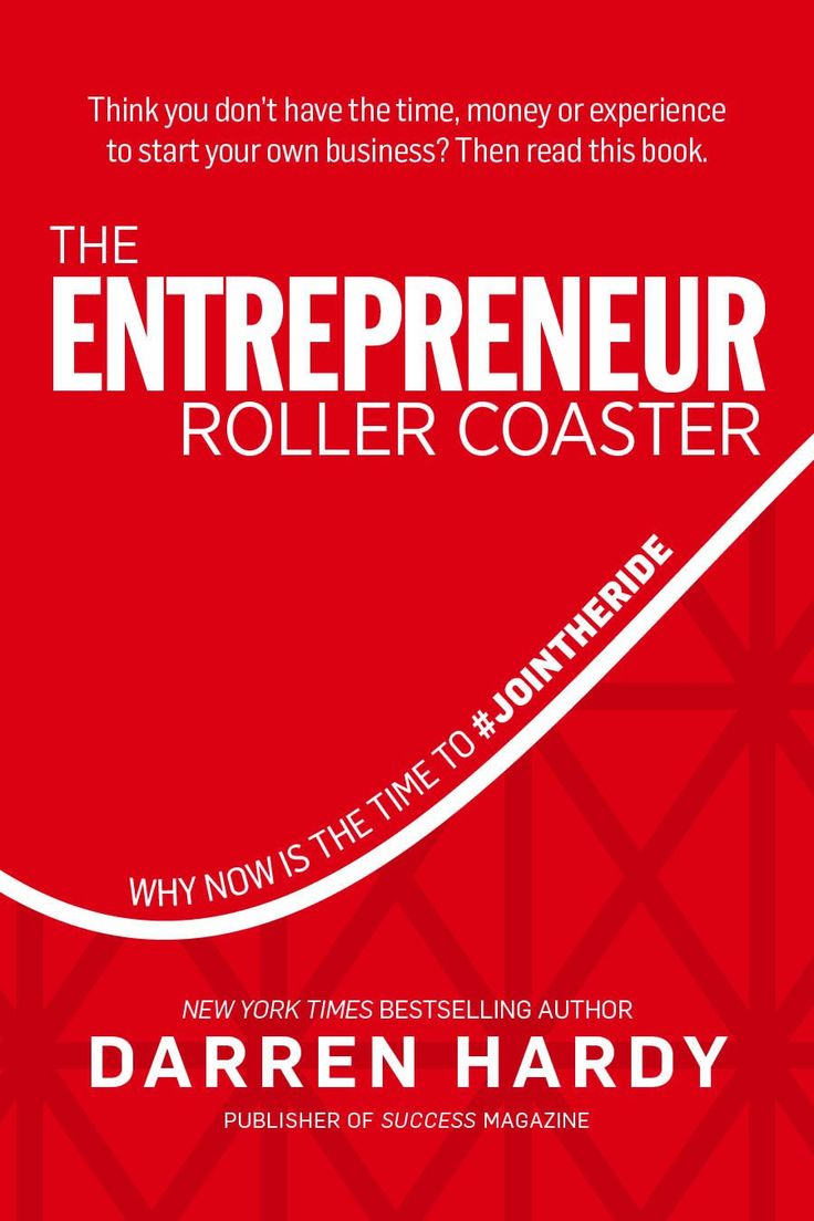 Click The Link To Check Out This Book By Darren Hardy! >>> <<<the  Entrepreneur Roller Coaster: Why Now Is The Time To