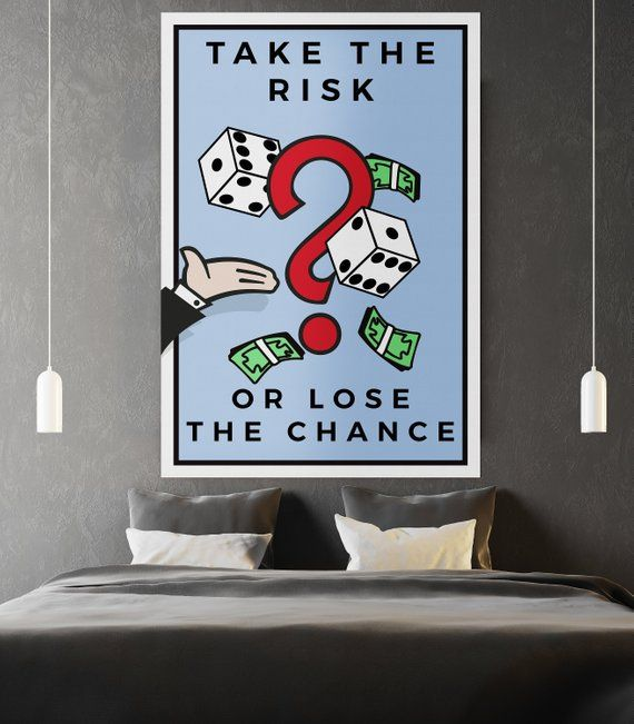 Take The Risk Or Lose The Chance Monopoly Wall Art Hustle Art Motivational Canvas Wall Art Home Money Culture Canvas Art By Motiv Art Exviver Pop Art Canvas Inspirational Wall