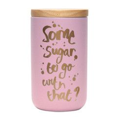 "Kitchen Canister - Pink and Gold ""Some Sugar To Go With That?"""