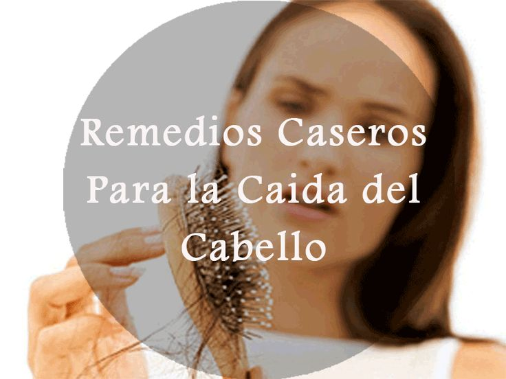 Remedios caseros para la caída del cabello