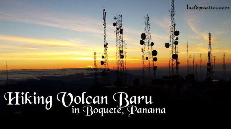 A guide to hiking volcan baru can i hike volcan baru