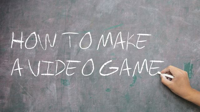 A Beginner's Guide To Making Your First Video Game