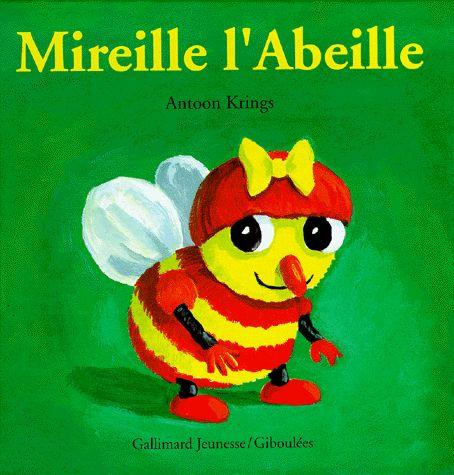 Mireille l'Abeille. Antoon Krings - Decitre - 9782070584406 - Livre