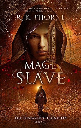 2326 best books covers images on pinterest book covers book lists mage slave the enslaved chronicles book 1 by r k thorne fandeluxe Images
