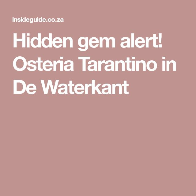Hidden gem alert! Osteria Tarantino in De Waterkant