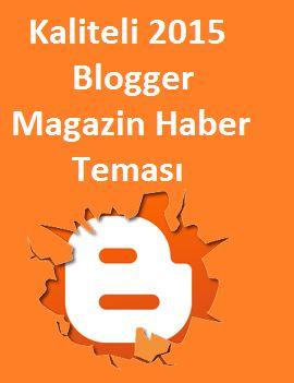 Kaliteli 2015 Blogger Magazin Haber Teması http://www.seomektebi.com/2015/01/kaliteli-2015-blogger-magazin-haber.html Kaliteli ve ücretsiz google blogger şablonları,her ihtiyaca uygun benzersiz ilham verici tasarımlar blogger tasarımcıları tarafından sürekli olarak geliştirilmektedir.Blogger şablonları üstün kaliteli,detayları fazla,güzel düzeni olan ve zengin özellikli tasarım seçenekleri ile oldukça kullanışlı SEO dostu şablonlardır.