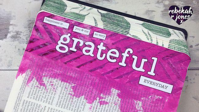Creating Gratefulness - Bible Art Journaling Challenge Week 47