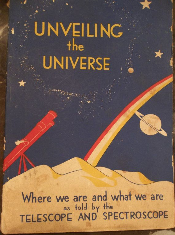 Vintage book 1936 Unveiling the Universe Astronomy Astrology illustrated