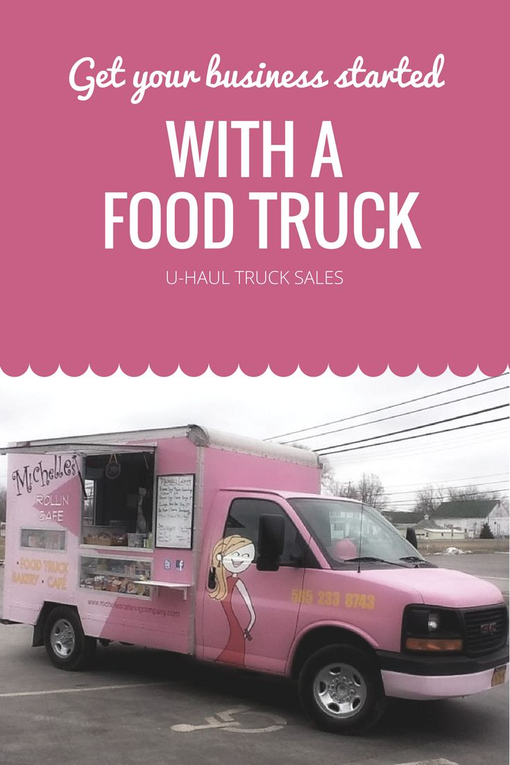 Thinking Of Starting A Business Convert One Of Our Retired Box Trucks Into A Food Truck And Let It Be The Life Of The Par U Haul Truck Trucks For Sale