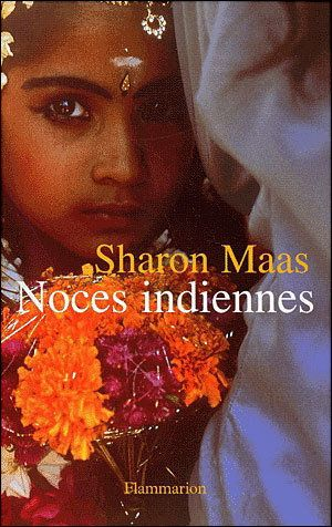 Noces Indiennes - Sharon Maas