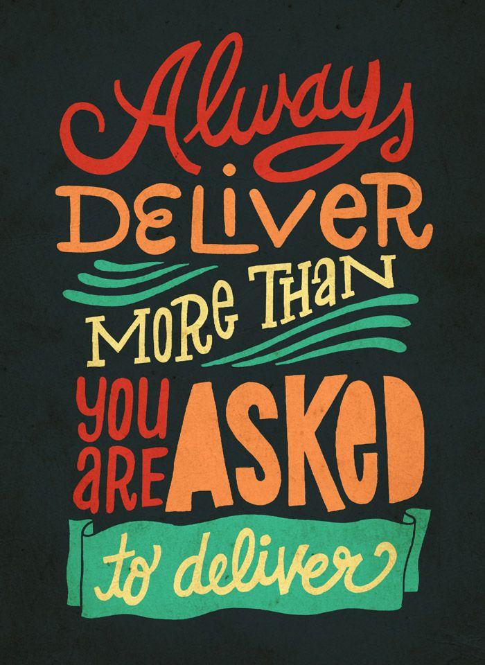 Always Deliver …