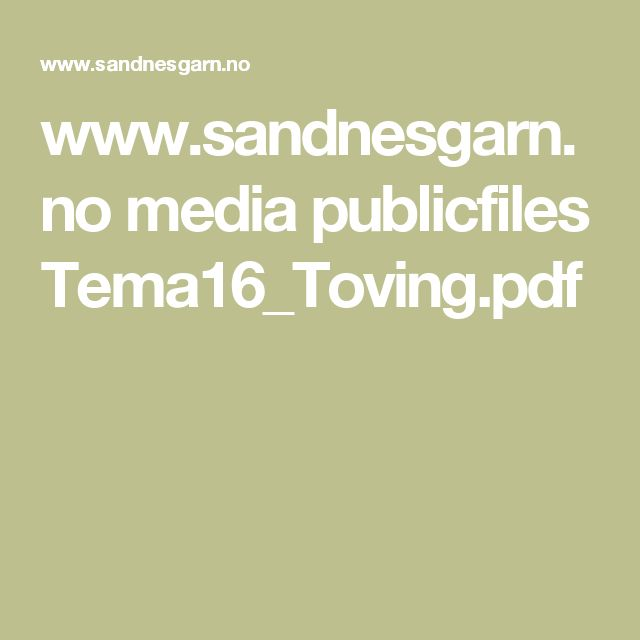 www.sandnesgarn.no media publicfiles Tema16_Toving.pdf