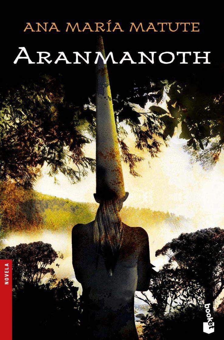 Aranmanoth | ANA MARÍA MATUTE