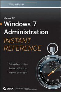 Microsoft Windows 7 Administration Instant Reference Pdf Download e-Book
