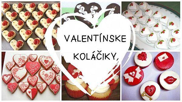 Valentínske dobroty. Recepty, postupy a inšpirácie., Inšpirácie, Diskusie | Tortyodmamy.sk