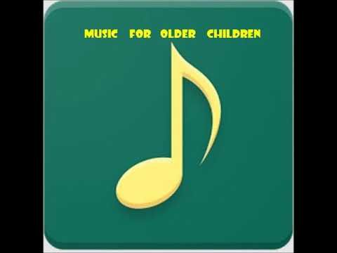 Music for Older Children   Volumen  1--36 C Mix https://www.youtube.com/channel/UC54yXWAB56qaqVH-3t2mehQ?disable_polymer=true