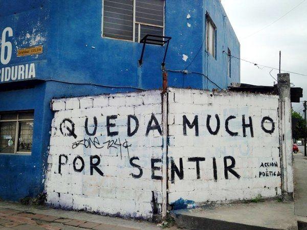 Queda mucho por sentir  #muros #accion