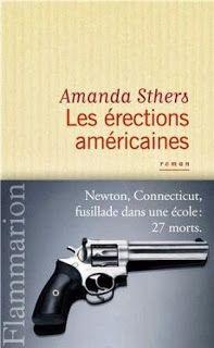 Le Bouquinovore: Les érections américaines, Amanda Sthers