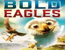 film en ligne : Bold Eagles 2014