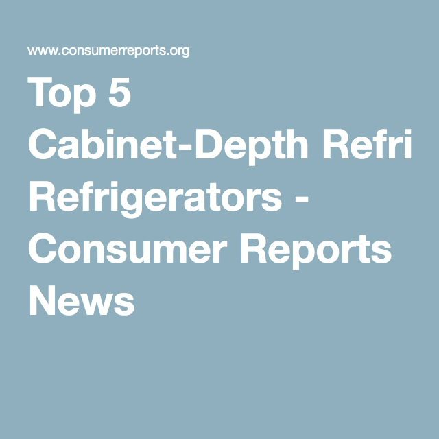 Consumer Guide Appliances: 17 Best Ideas About Cabinet Depth Refrigerator On