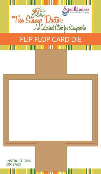 the stamp doctor flip flop die great for a variety of card ideas techniques pinterest. Black Bedroom Furniture Sets. Home Design Ideas