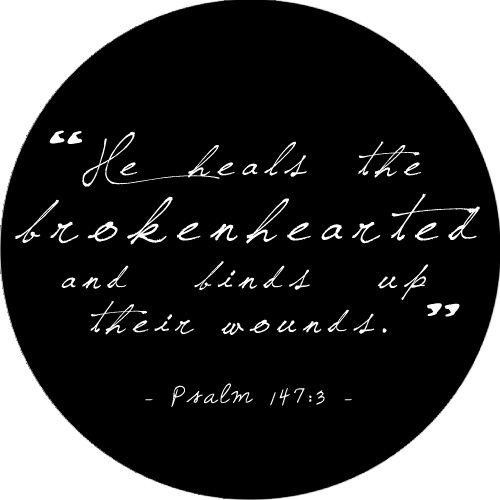 Psalms 147:3: God, Inspiration, Quotes Brokenheart, Faith, 1473, Bible Verses, Living, Brokenheart Quotes, Psalms 147 3