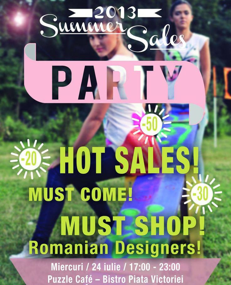 Sales Party this wendesday 24 july @ Puzzle(piata Victoriei)